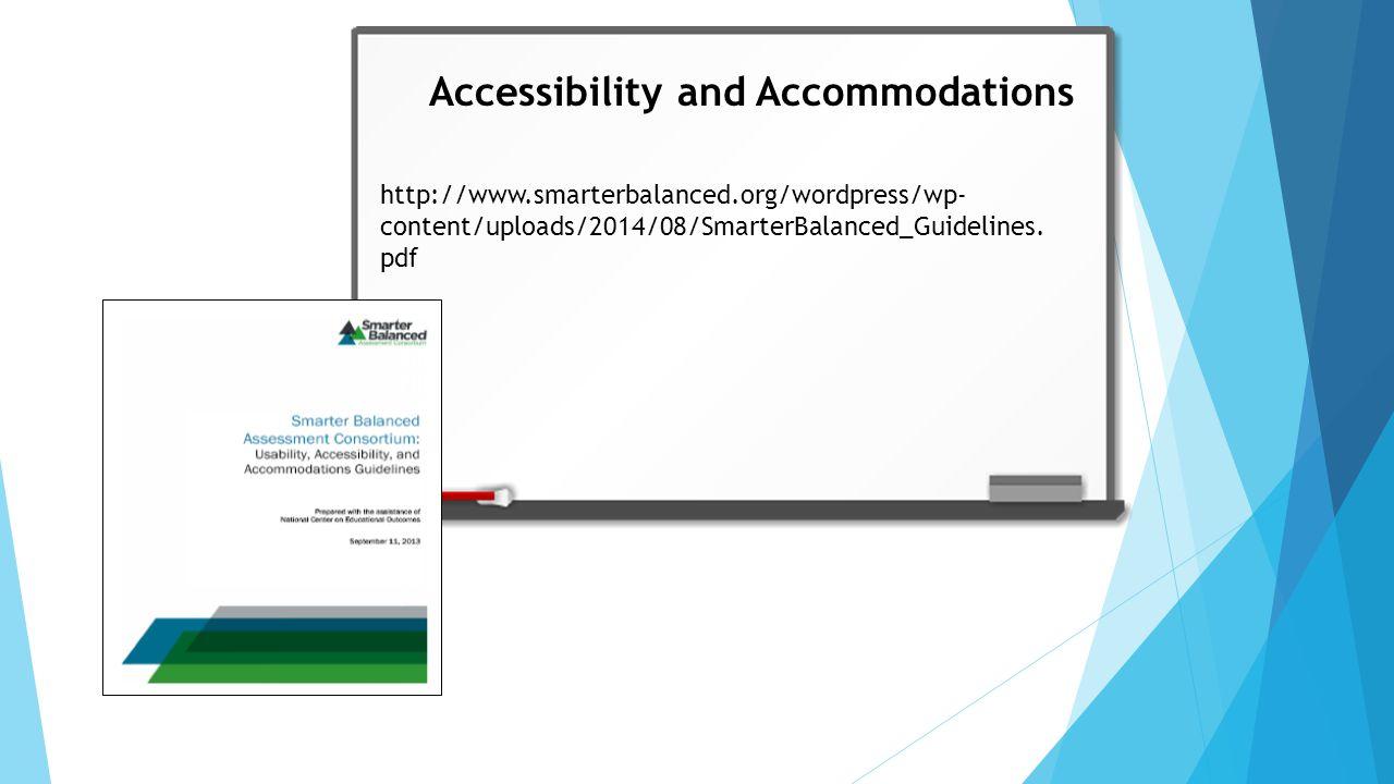 http://www.smarterbalanced.org/wordpress/wp- content/uploads/2014/08/SmarterBalanced_Guidelines.