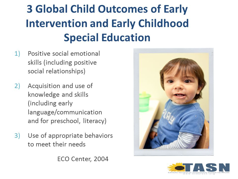 Measuring ECOs Functional IEP goals and services provided during participation in daily activities and routines allows for ongoing assessment of early childhood outcomes for – Progress monitoring – Making decisions about intervention practices – Rating outcomes at exit.