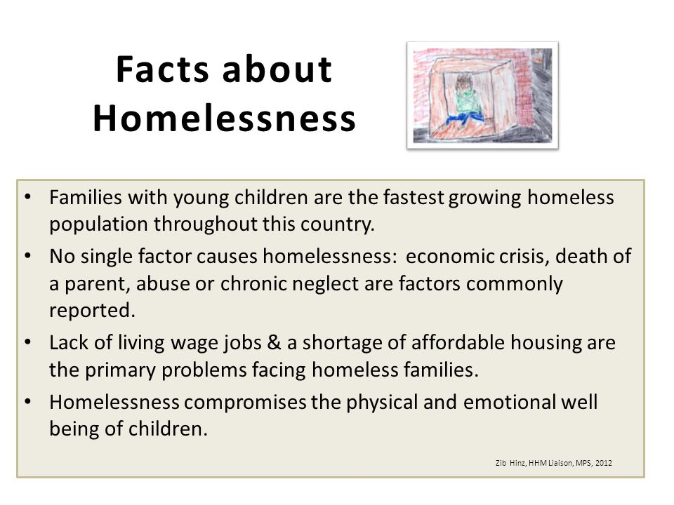 Families with young children are the fastest growing homeless population throughout this country.