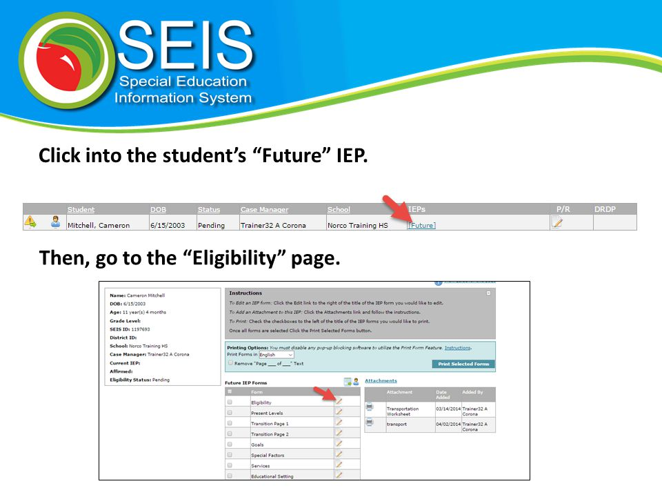 Click into the student's Future IEP. Then, go to the Eligibility page.
