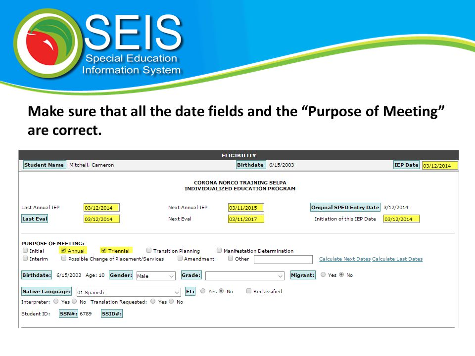 Make sure that all the date fields and the Purpose of Meeting are correct.