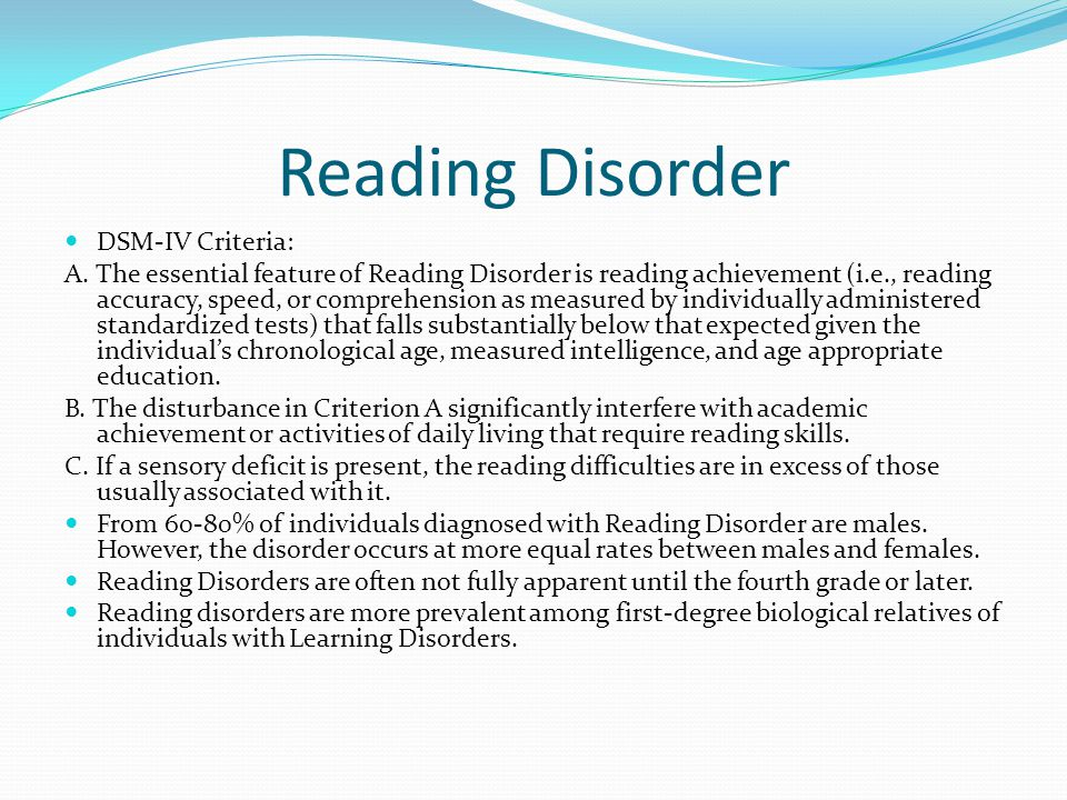 Reading Disorder DSM-IV Criteria: A.