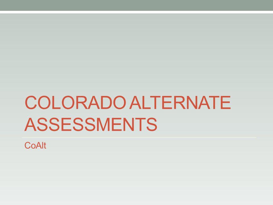 COLORADO ALTERNATE ASSESSMENTS CoAlt