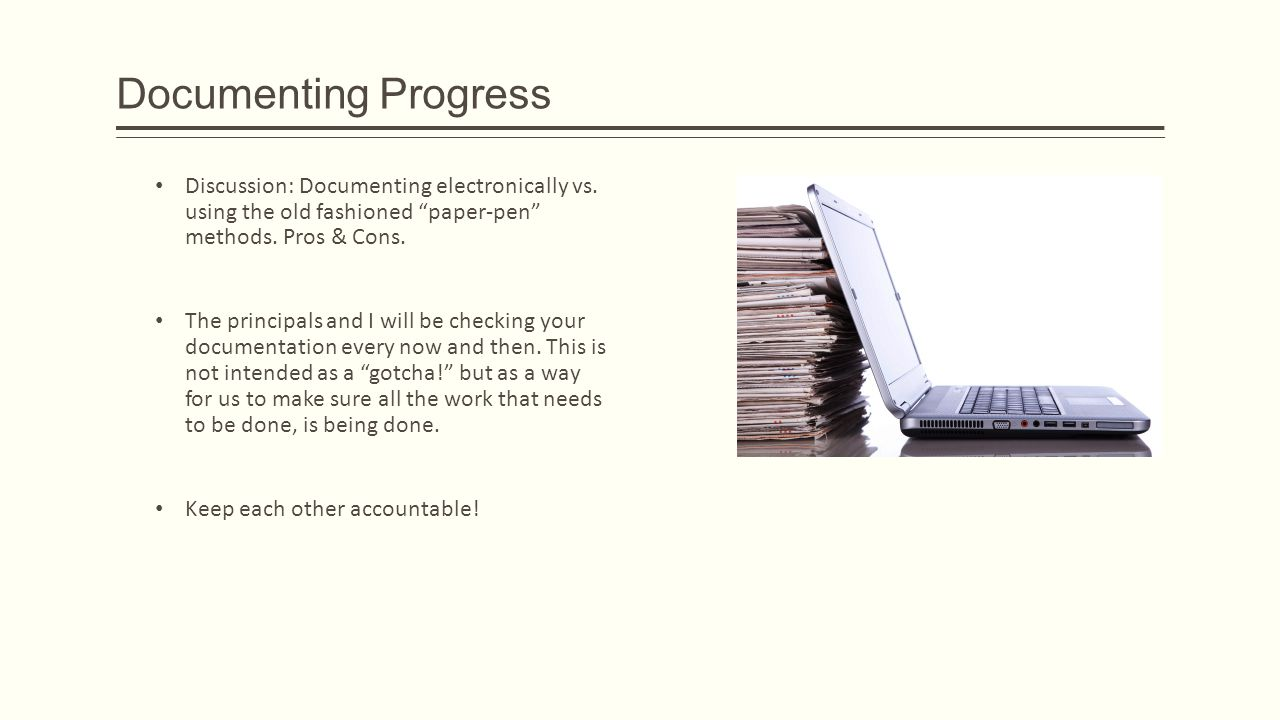 Documenting Progress Discussion: Documenting electronically vs.