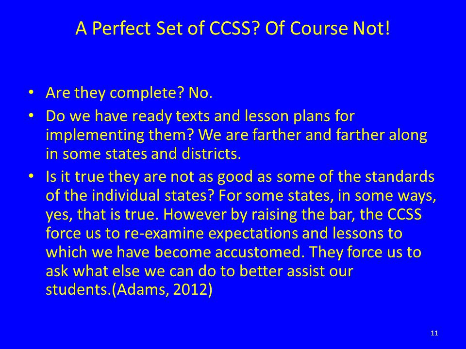 A Perfect Set of CCSS.Of Course Not. Are they complete.