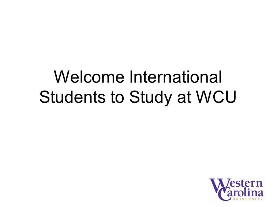 Welcome International Students to Study at WCU