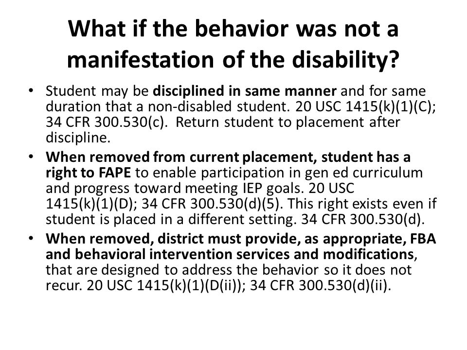 What if the behavior was not a manifestation of the disability.