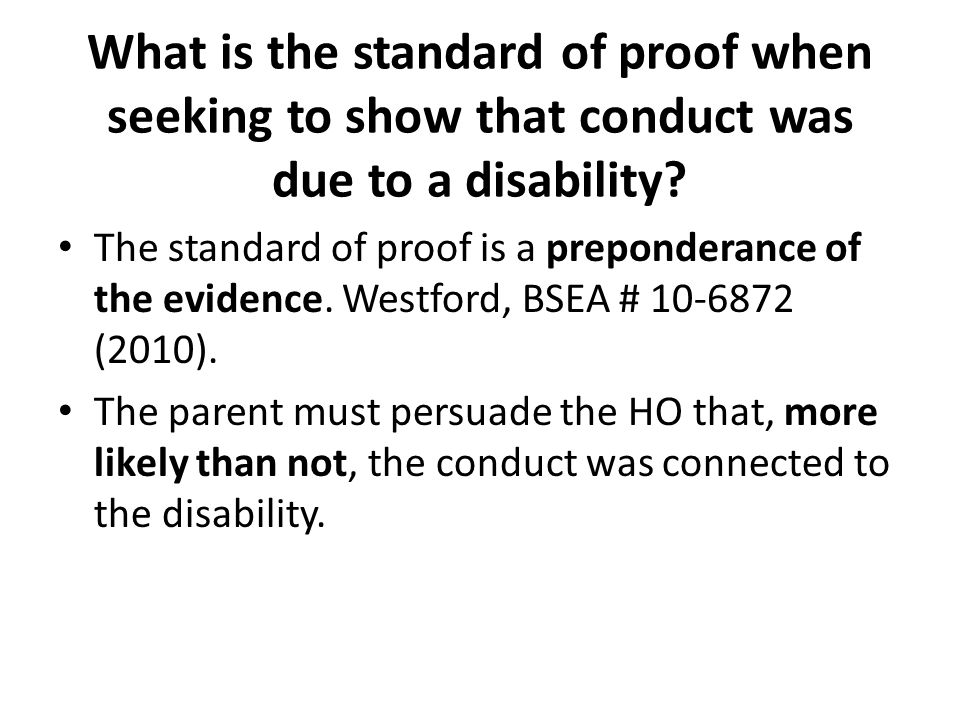 What is the standard of proof when seeking to show that conduct was due to a disability.