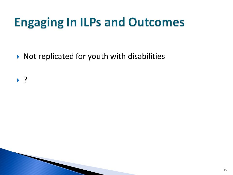  Not replicated for youth with disabilities  19