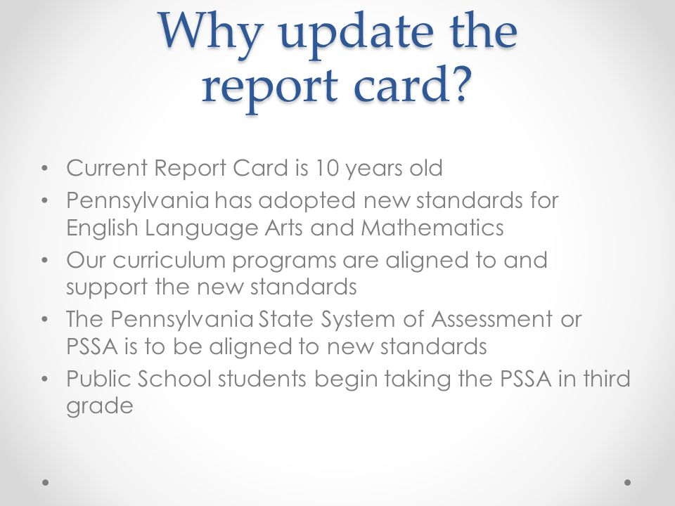 Why update the report card.