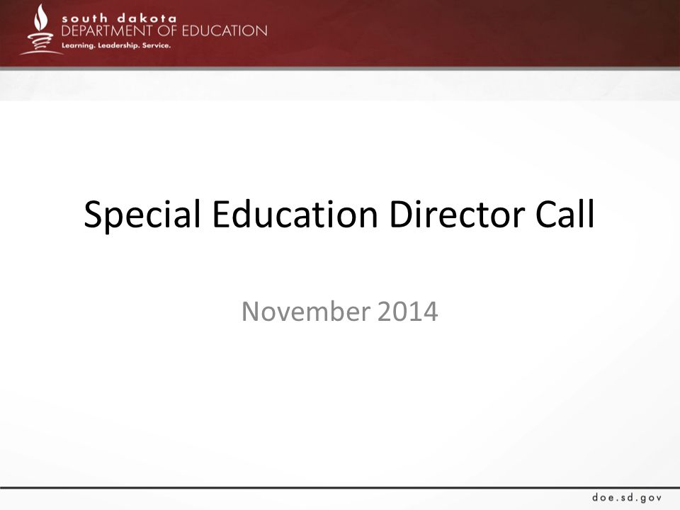 Special Education Director Call November 2014
