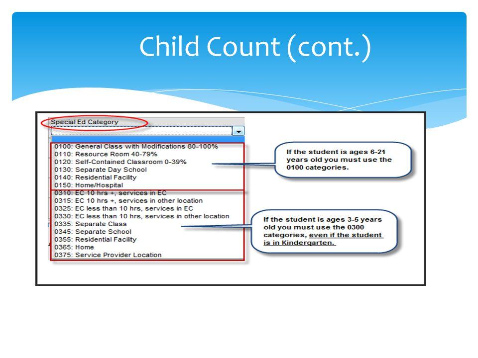Child Count (cont.)