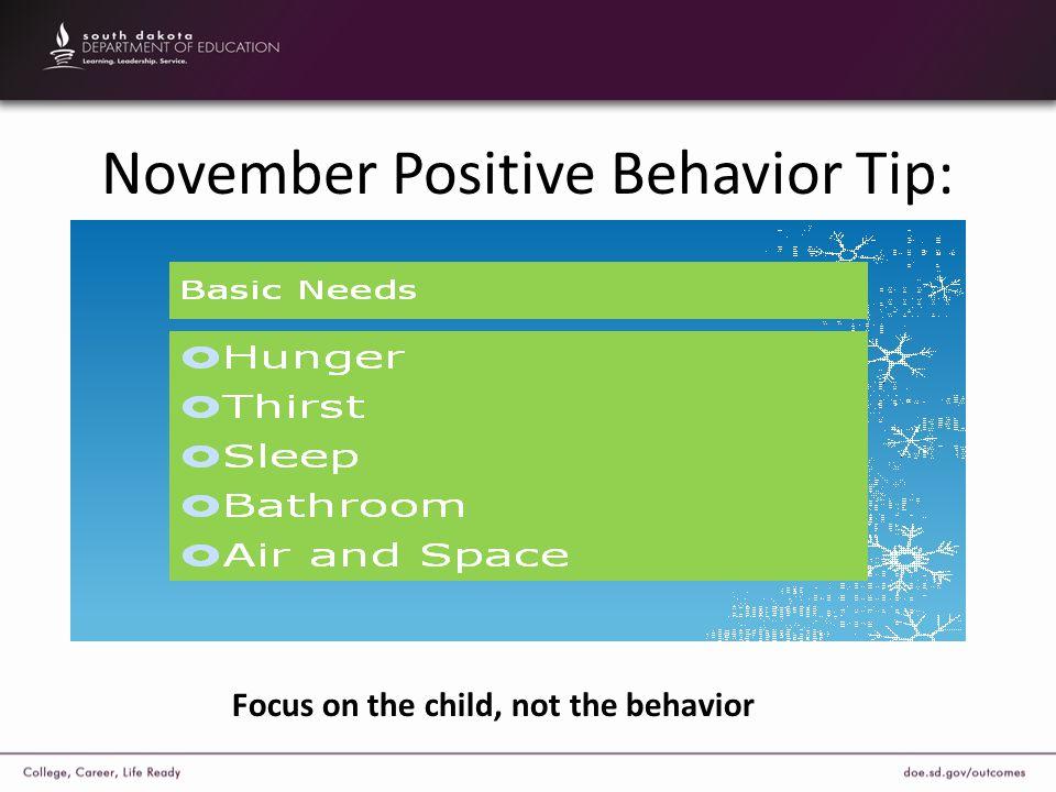 November Positive Behavior Tip: Focus on the child, not the behavior