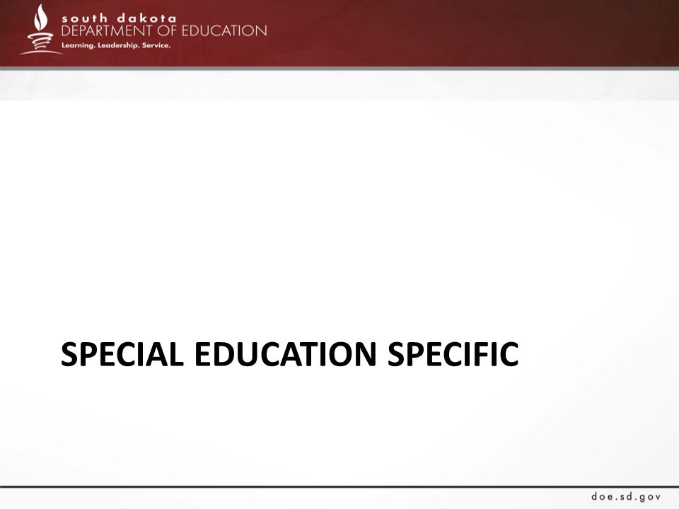 SPECIAL EDUCATION SPECIFIC