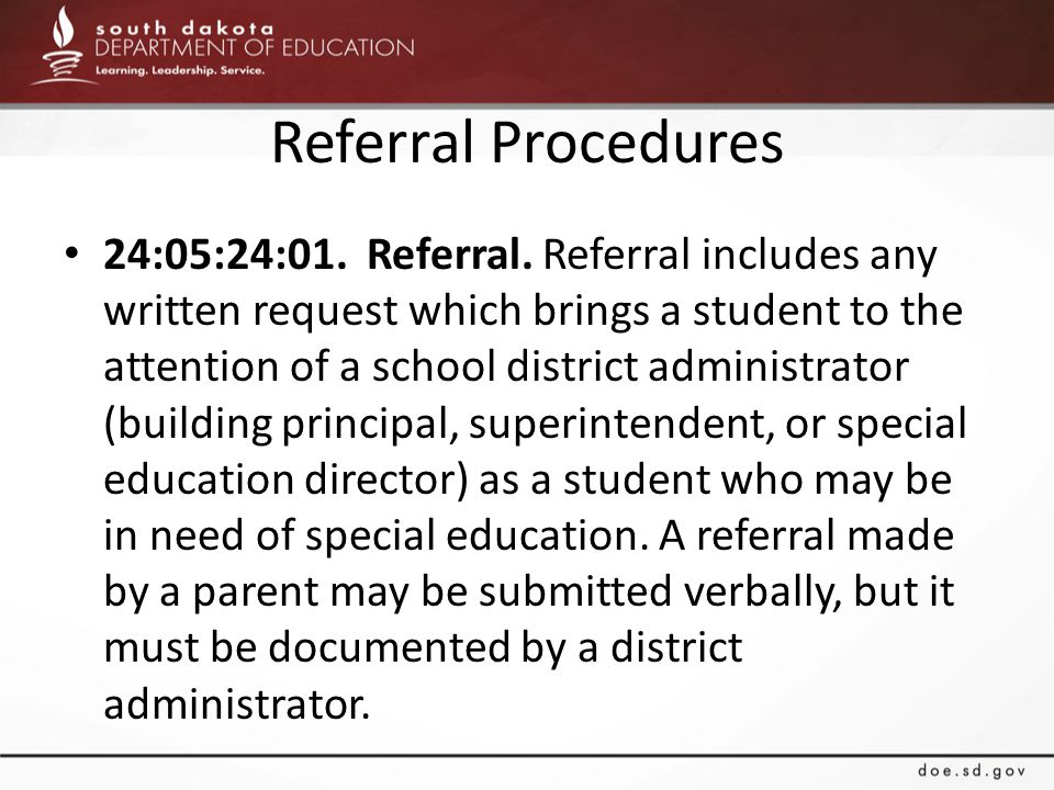 Referral Procedures 24:05:24:01. Referral.