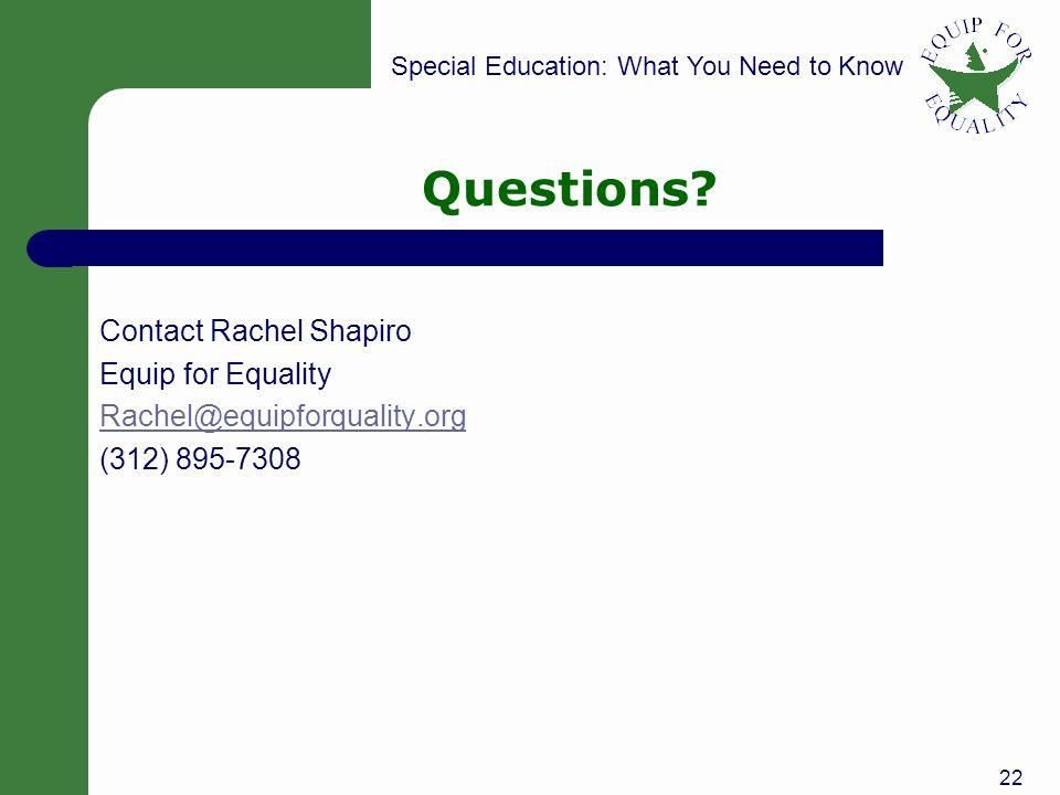 Special Education: What You Need to Know Questions.