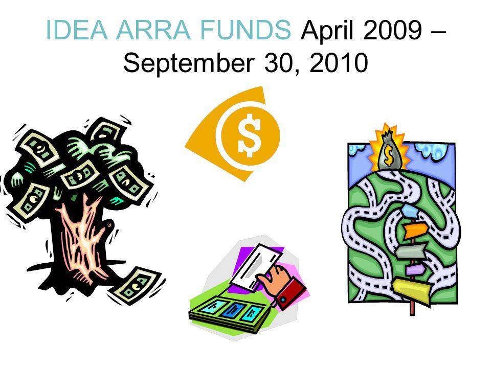 IDEA ARRA FUNDS April 2009 – September 30, 2010