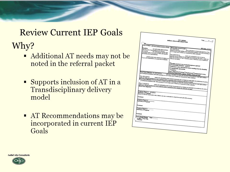 Review Current IEP Goals Why.