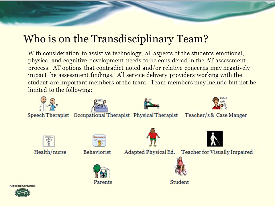 Who is on the Transdisciplinary Team.
