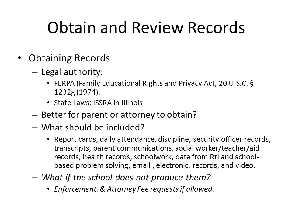 Obtain and Review Records Reviewing Records – Find out who works with the child and should attend the meeting (separate questions) – Get view of what problems are and aren't documented System: Paginate – Utilize excel/other programs – utilize keywords.
