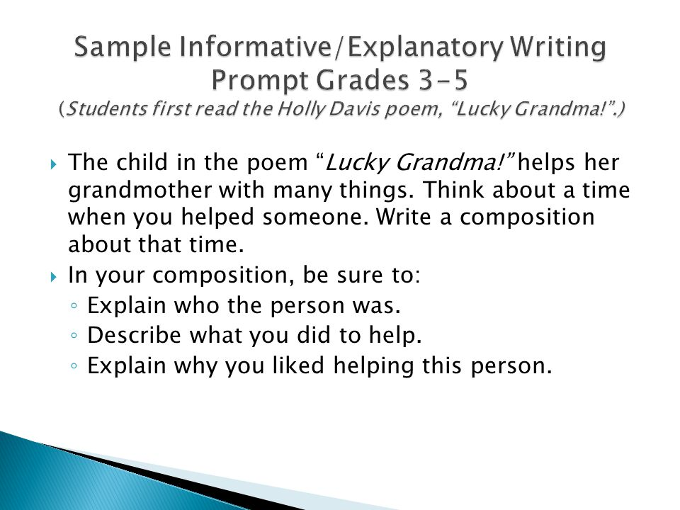 " The child in the poem ""Lucky Grandma!"" helps her grandmother with many things. Think about a time when you helped someone. Write a composition about"