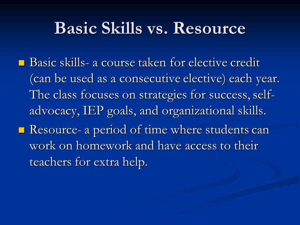 Basic Skills vs.