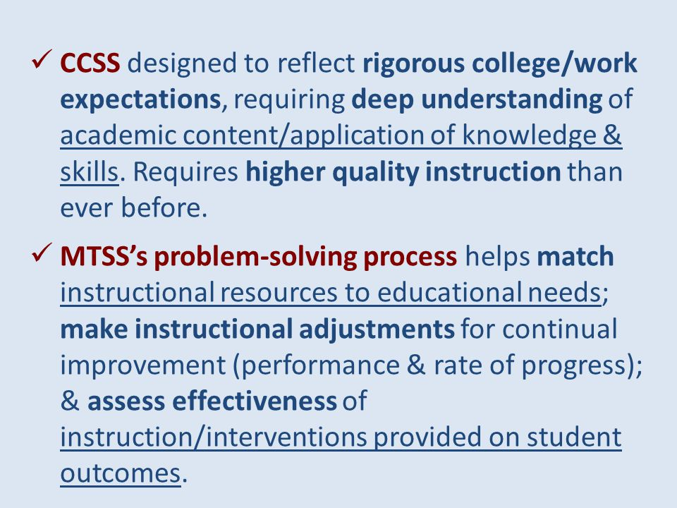 Turn to your neighbor: How Does CCSS Connect to MTSS?