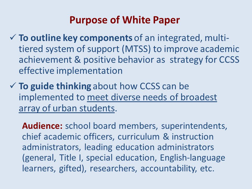 Common Core State Standards (CCSS) provide unique opportunity to integrate strategies for teaching, intervening & supporting all students to ensure they have the literacy, numeracy & behavioral skills necessary to successful in college and careers.