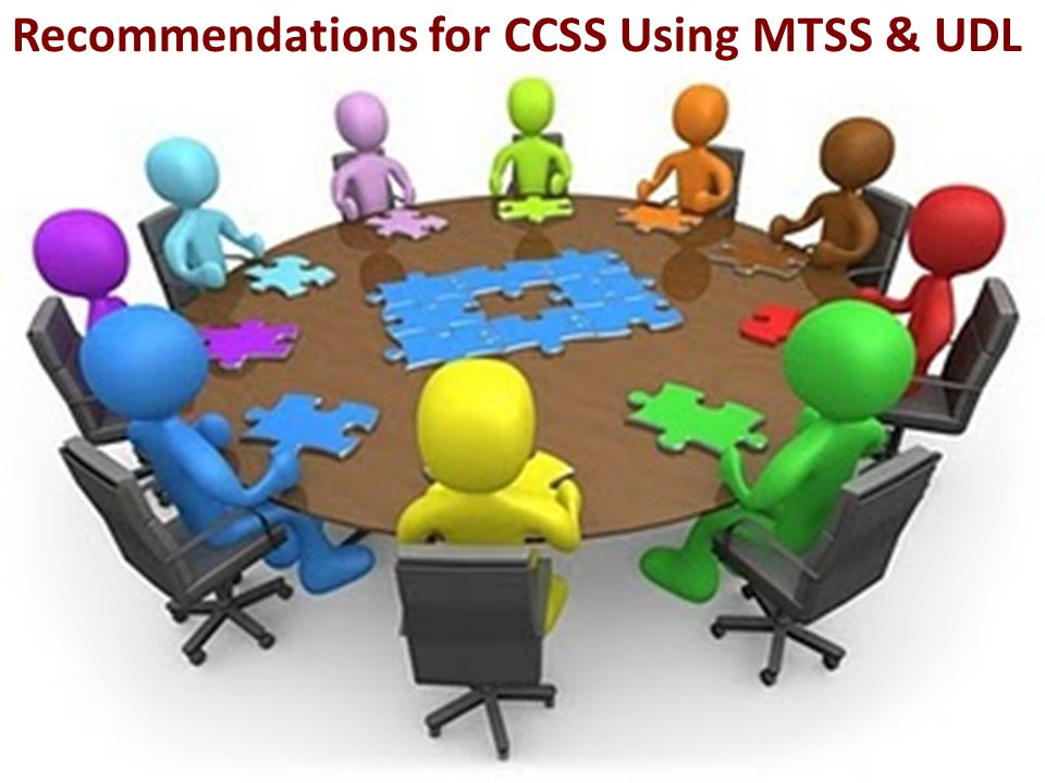 What's going on in your District? Given context of your district's work, what are your next steps to connect CCSS to MTSS? Is the process inclusive of