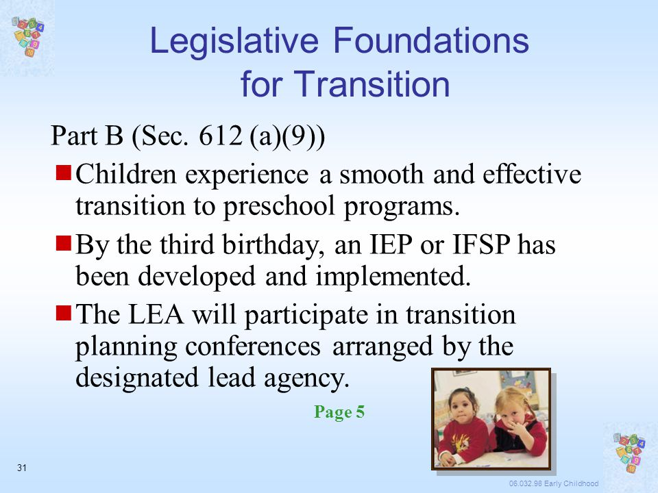 06.032.98 Early Childhood 31 Legislative Foundations for Transition Part B (Sec.