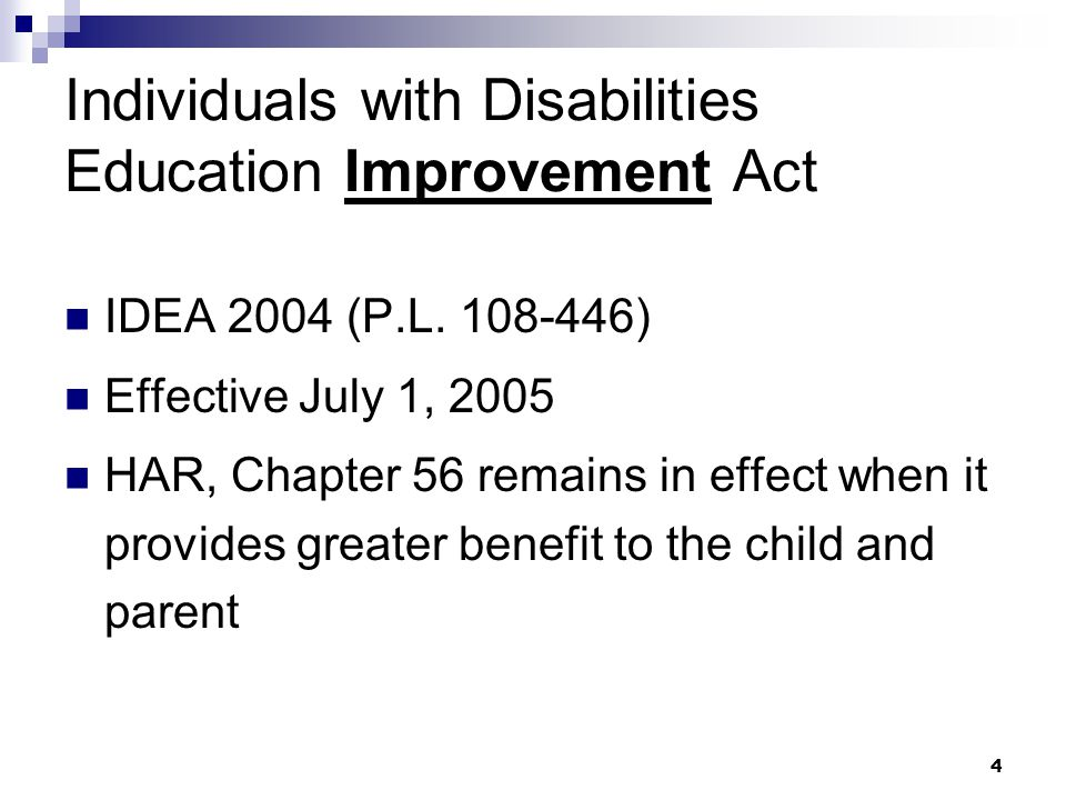 4 Individuals with Disabilities Education Improvement Act IDEA 2004 (P.L.