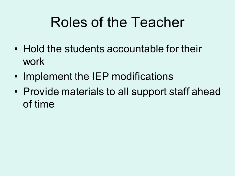 Roles of the Paras Aide the teacher in her role Check with the student for understanding of directions Help facilitate communication between hearing therapist and other staff Review or repeat key information