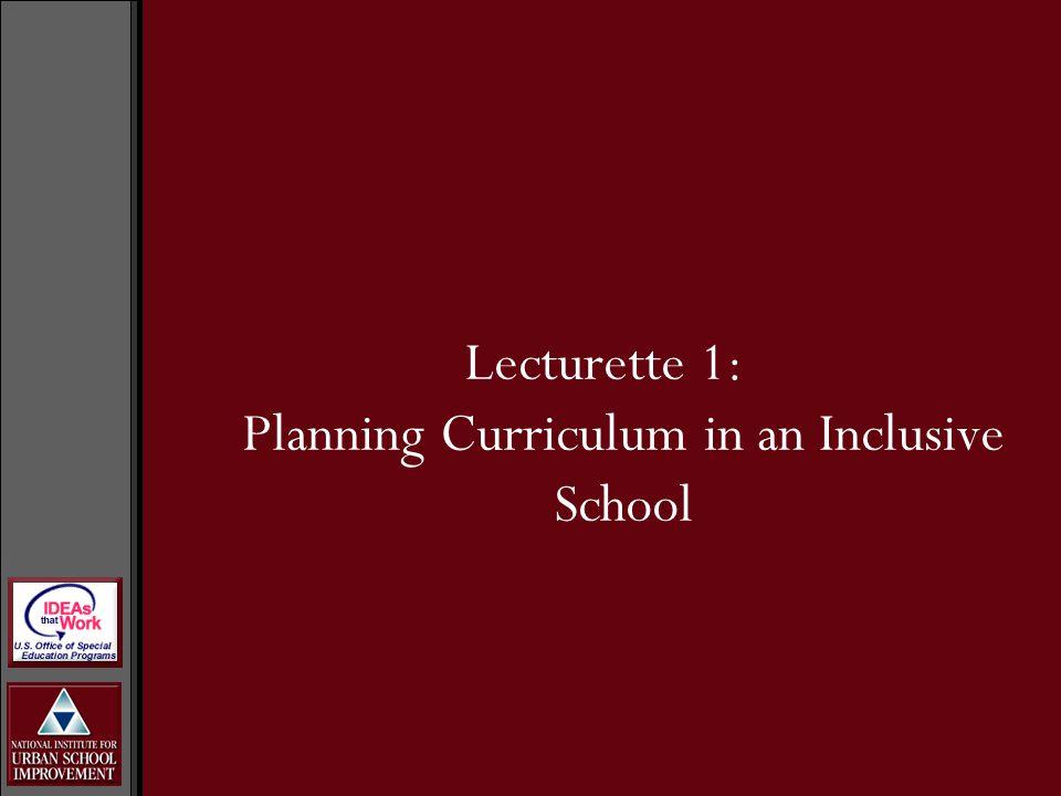 Lecturette 1: Planning Curriculum in an Inclusive School