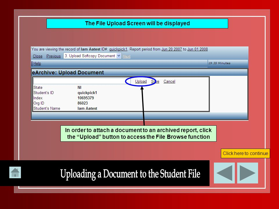"""The File Upload Screen will be displayed In order to attach a document to an archived report, click the """"Upload"""" button to access the File Browse func"""