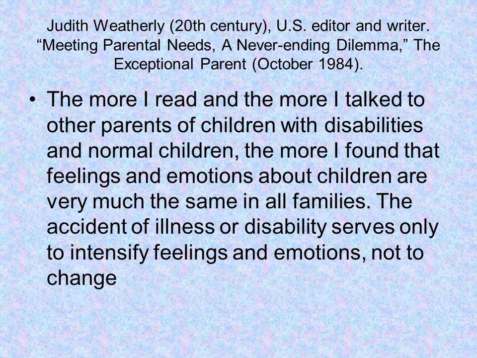 Judith Weatherly (20th century), U.S. editor and writer.