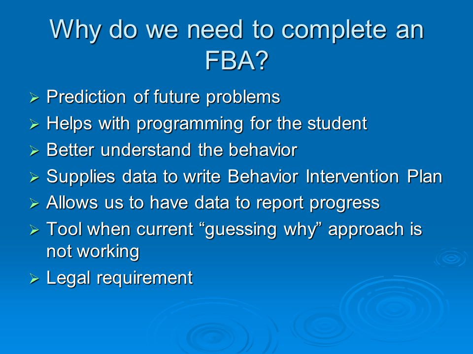 Why do we need to complete an FBA.