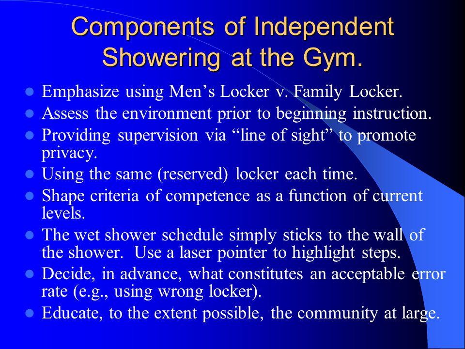 Components of Independent Showering at the Gym. Emphasize using Men's Locker v.