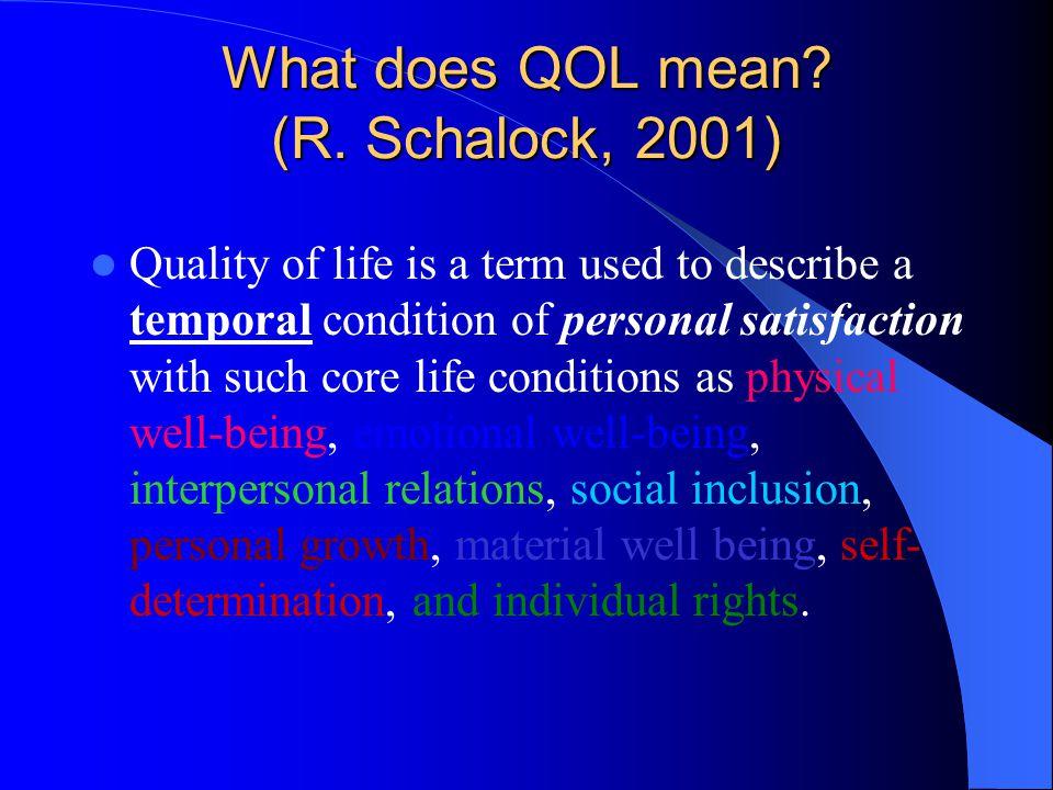 What does QOL mean. (R.