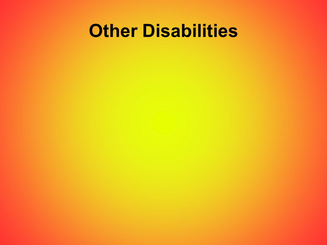 Other Disabilities