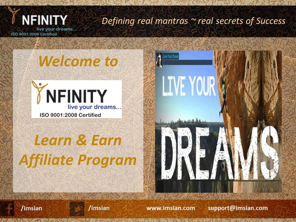 Welcome to Learn & Earn Affiliate Program Defining real mantras ~ real secrets of Success