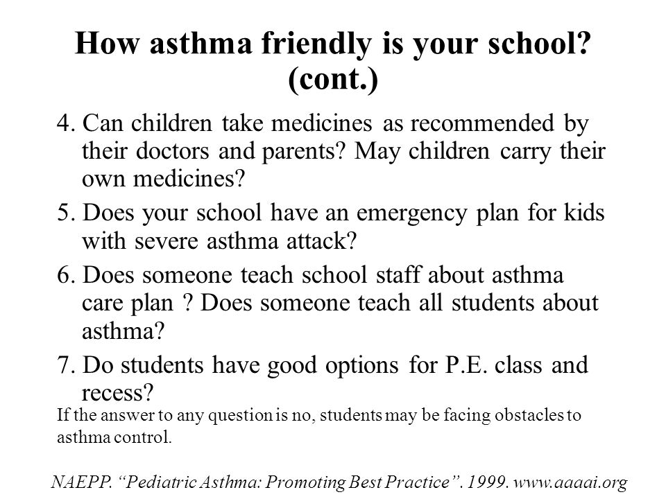 How asthma friendly is your school. (cont.) 4.
