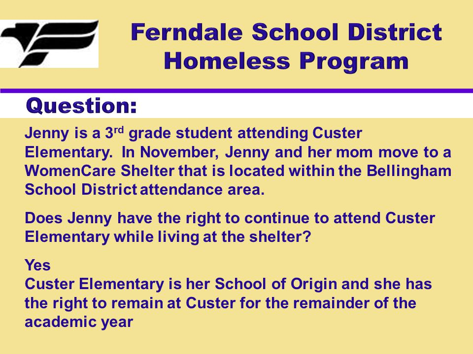 Jenny is a 3 rd grade student attending Custer Elementary. In November, Jenny and her mom move to a WomenCare Shelter that is located within the Belli