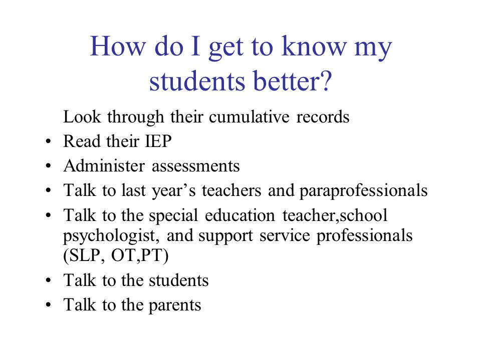 How do I get to know my students better.