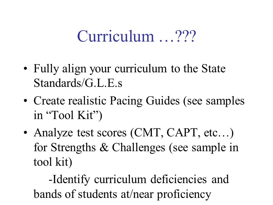 Document Walkabout… Let's go through our Tool Kit and discuss Curriculum, Pacing Guides, and CMT scores.