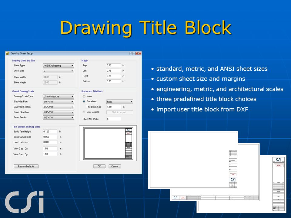 Drawing Title Block standard, metric, and ANSI sheet sizes custom sheet size and margins engineering, metric, and architectural scales three predefine