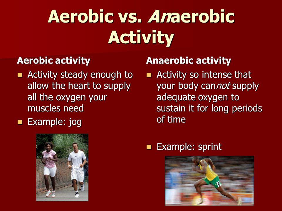 Aerobic vs.