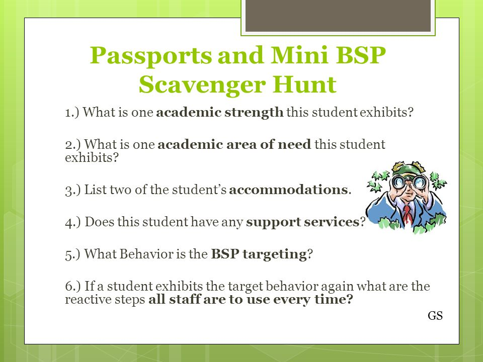 Passports and Mini BSP Scavenger Hunt 1.) What is one academic strength this student exhibits.