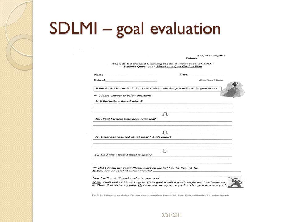 SDLMI – goal evaluation 3/21/2011