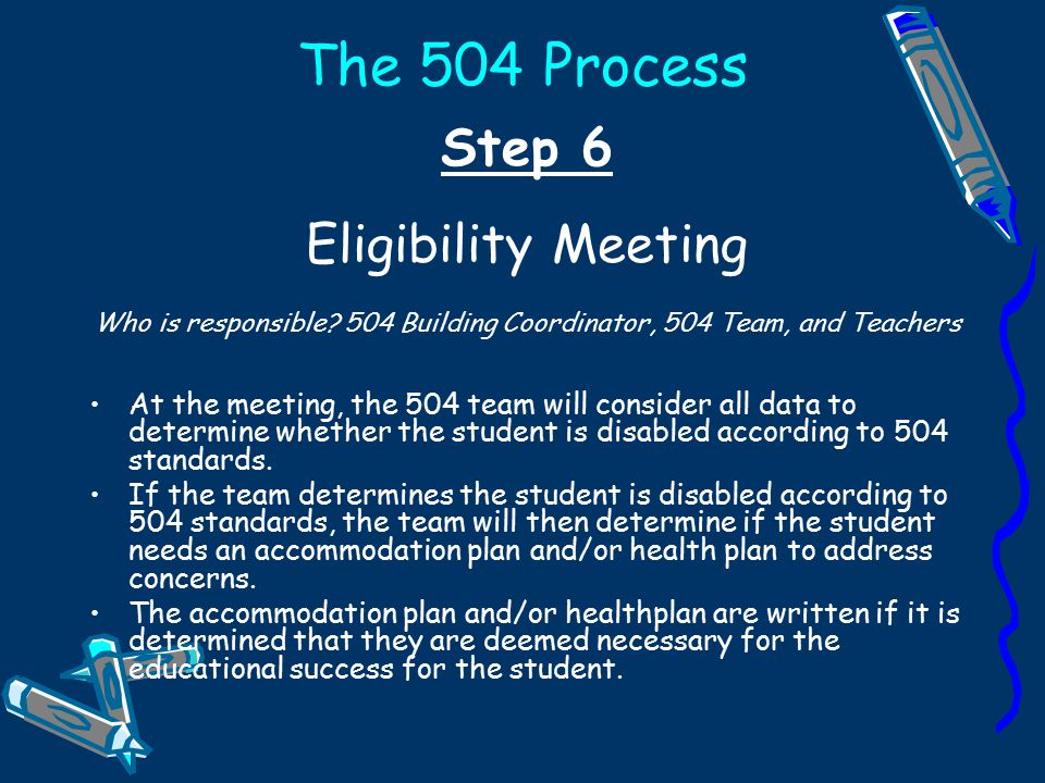 Step 5 Schedule eligibility meeting. Who is responsible.