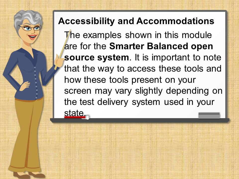 The examples shown in this module are for the Smarter Balanced open source system.
